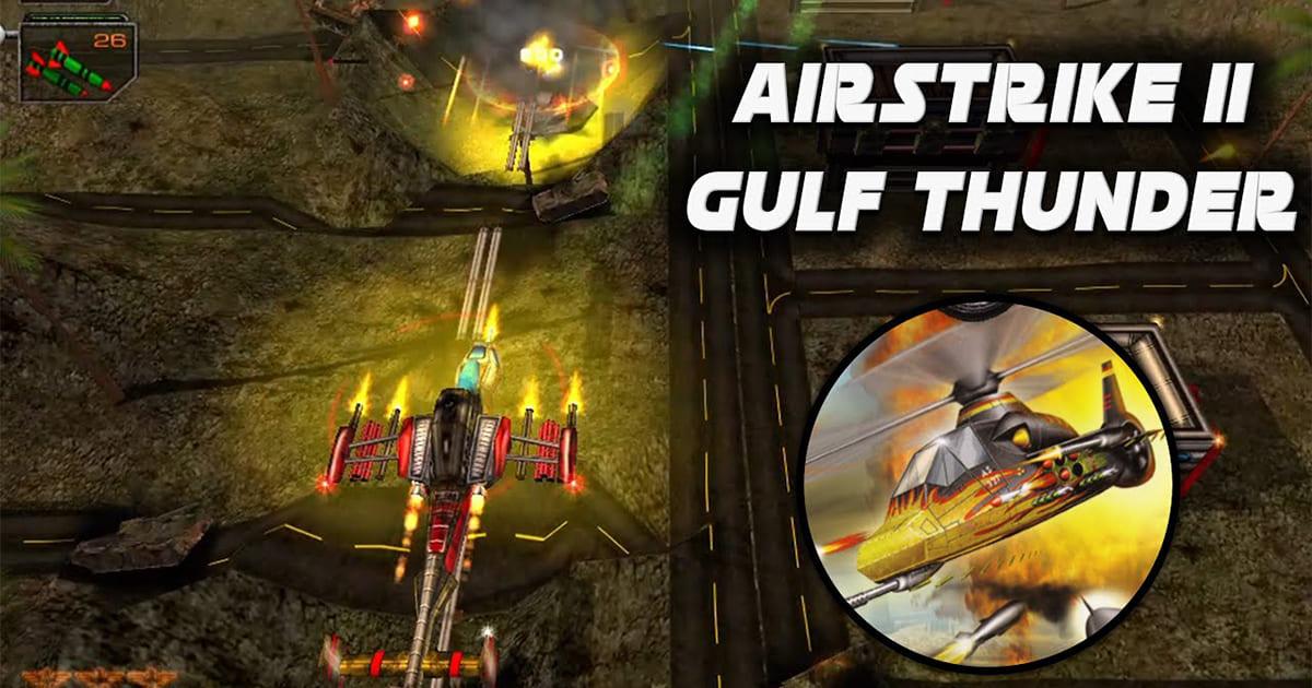 AirStrike II: Gulf Thunder (2005)